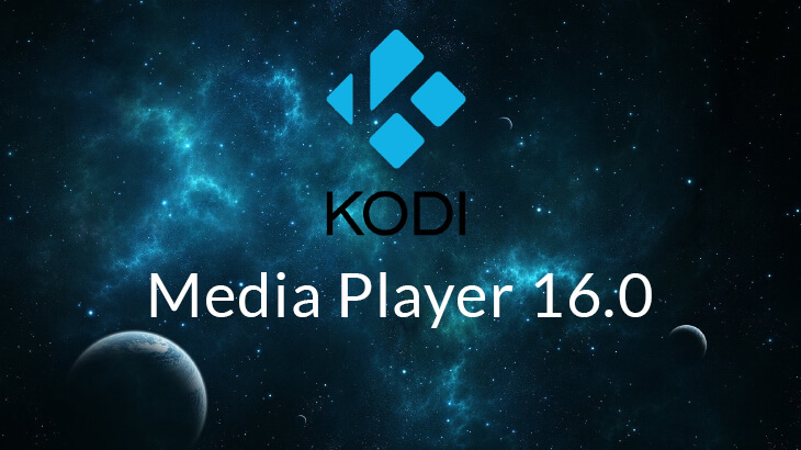Kodi Media Player 16.0 is out now