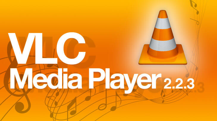 VLC update 2.2.3, now available