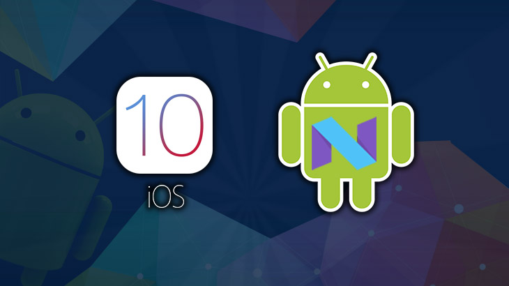Android N Vs iOS 10