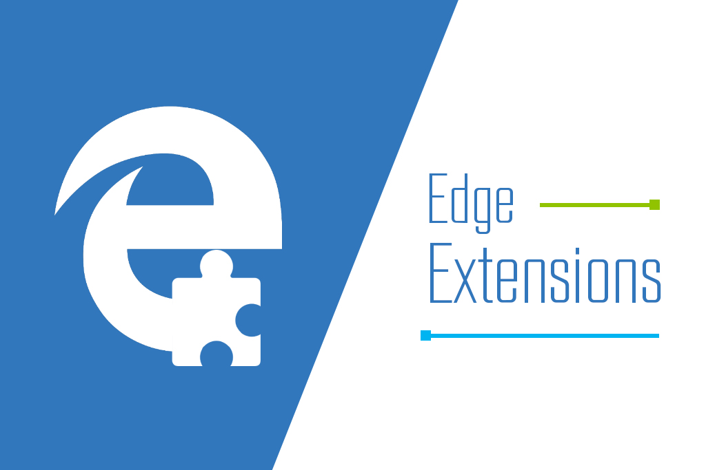 Ultimate Microsoft Edge extensions you must use
