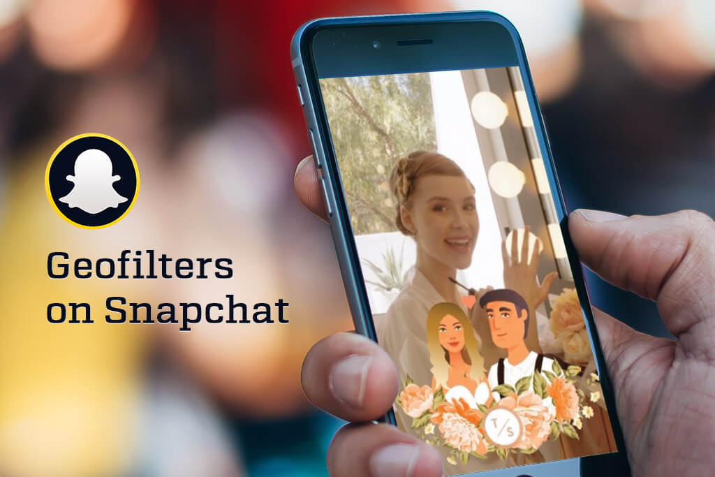 Your guide to creating Snapchat geofilters