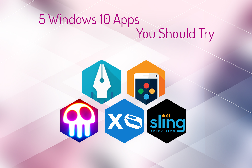 5 ultimate Windows 10 apps you must try now