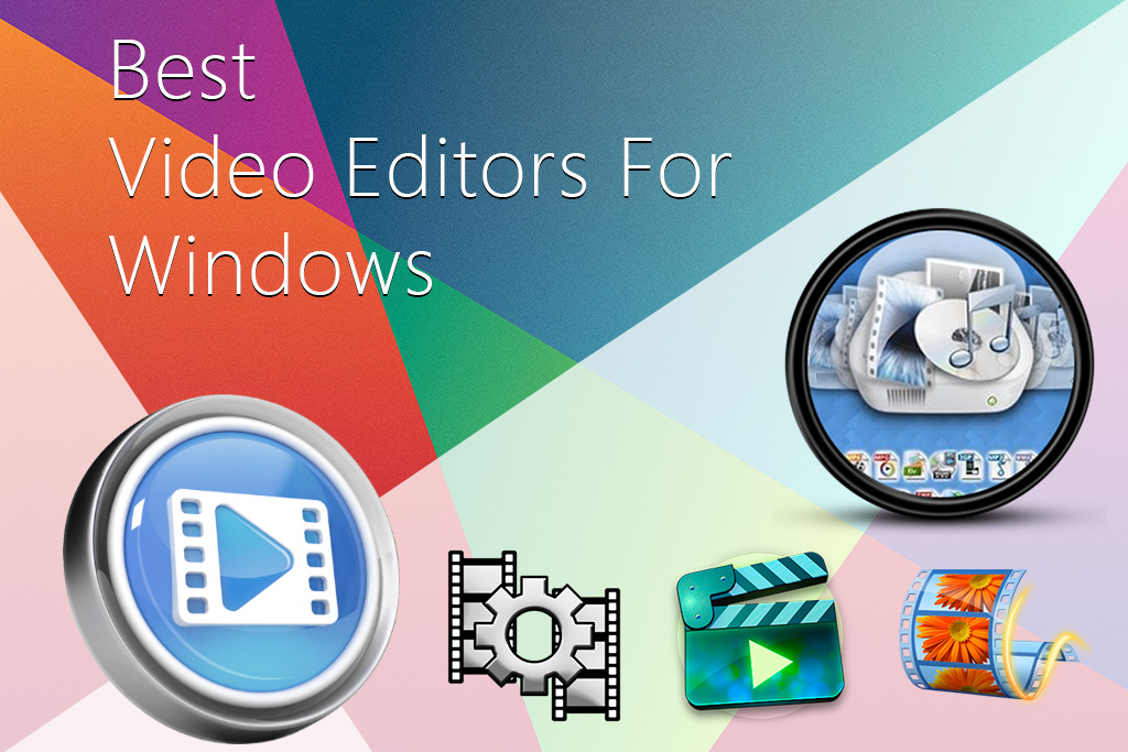 Best video editors for Windows: top 5 edition