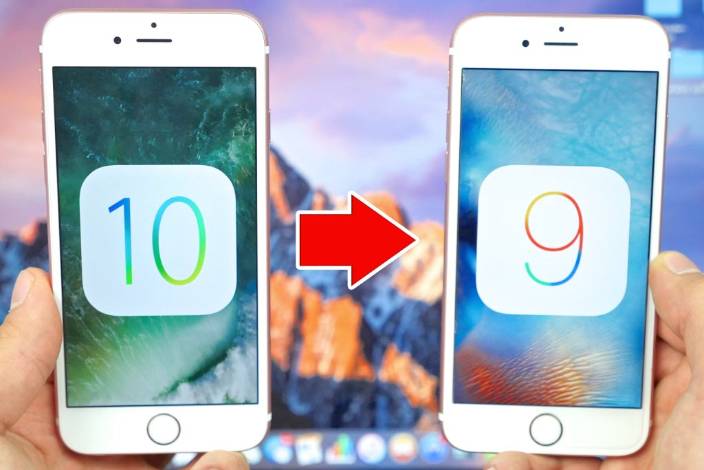 Complete guide to downgrade iOS 10 to iOS 9 within 10 easy steps