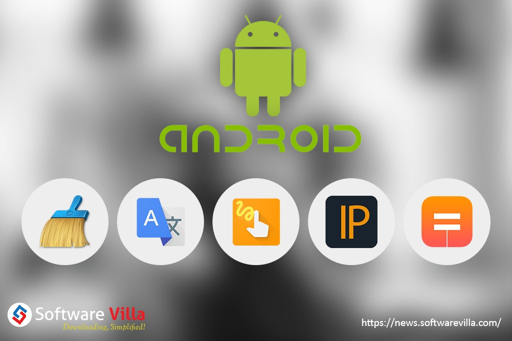 Top 5 Android utility apps of 2017 to Download Now