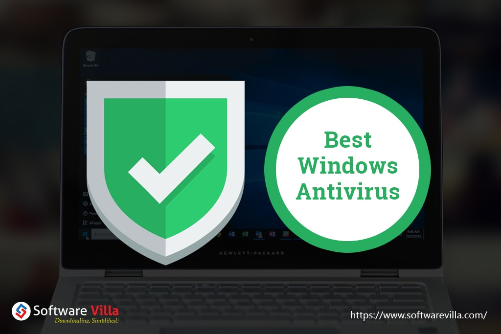 15 all-time best antivirus solutions for Windows 10