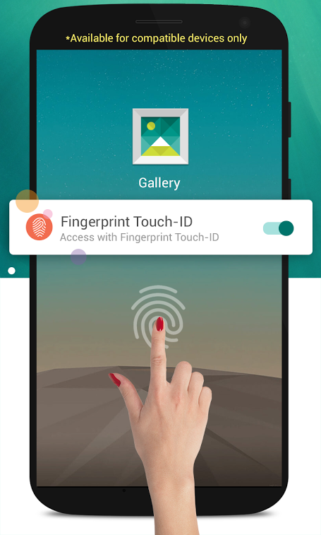 Features of Fingerprint Scanner - Show Selective Photos from Gallery