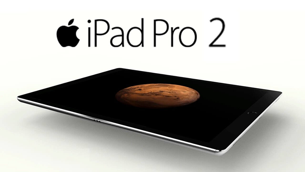New iPad Pro 2 Preview - Design
