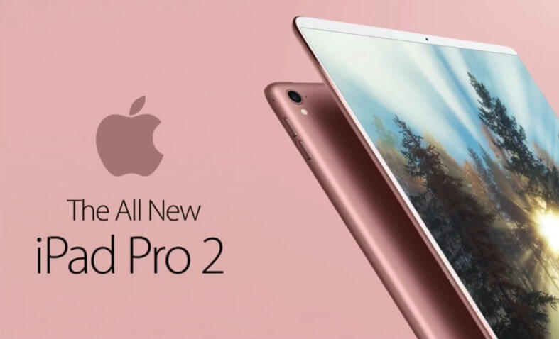New iPad Pro 2 Preview - Release Date